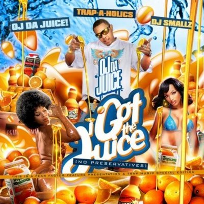 OJ Da Juiceman & Trapaholics - I Got The Juice (Mixtape)